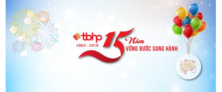 Hướng tới kỷ niệm 15 năm thành lập Công ty TBHP